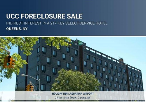 UCC Foreclosure Sale   217-Key Select-Service Hotel   Queens, NY -  RealINSIGHT Marketplace